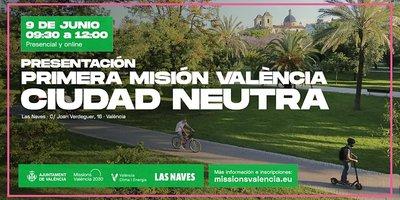 Presentación de la misión València Ciudad Neutra