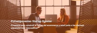 Convocatoria: PcComponentes Startup Booster
