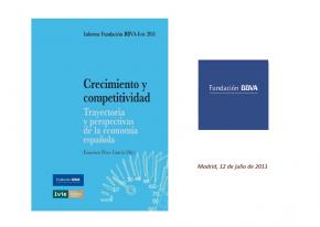 Crecimiento y competitividad. Trayectoria y perspectivas de la economía española