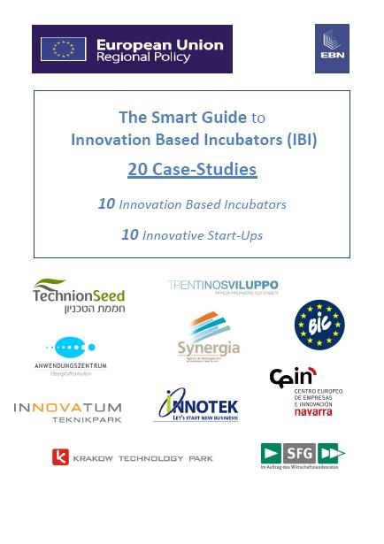 The Smart Guide to Innovation Based Incubators (IBI) - 20 Case‐Studies