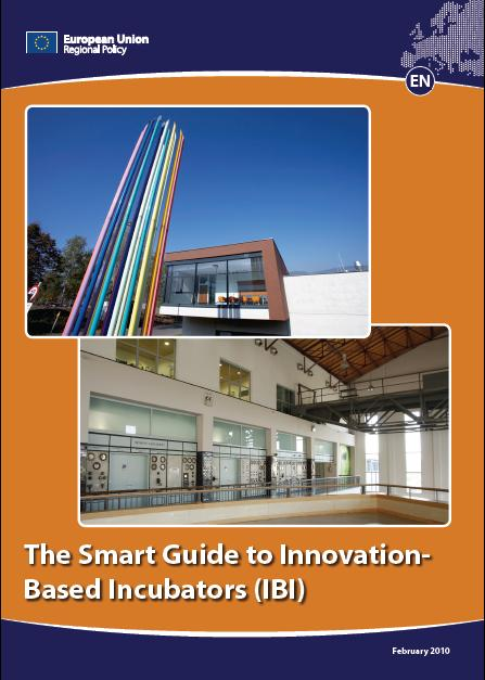 The Smart Guide to Innovation Based Incubators (IBI)
