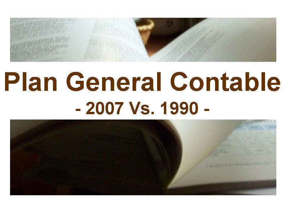 Cambios del PGC 2007 respecto al PGC 1990