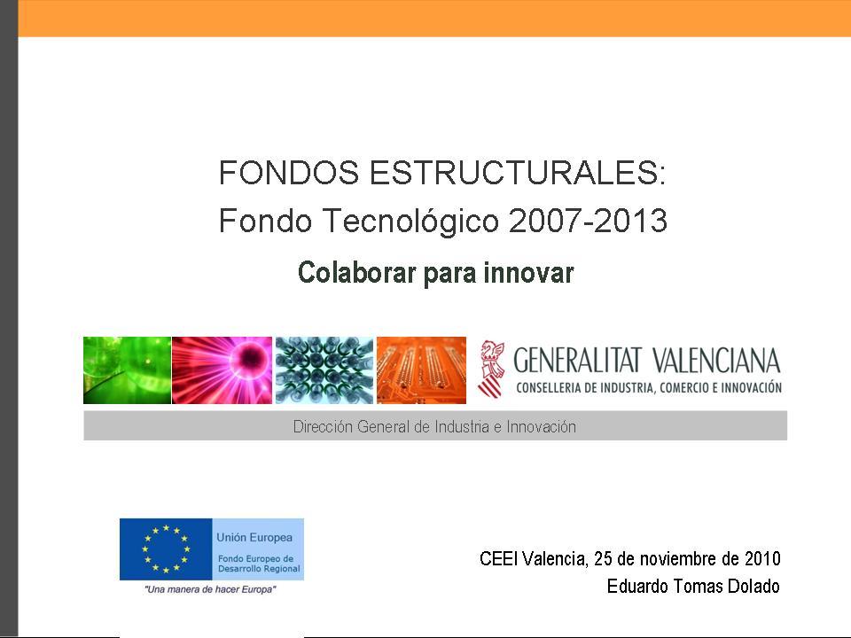 Fondos Tecnológicos FEDER como instrumento de financiación