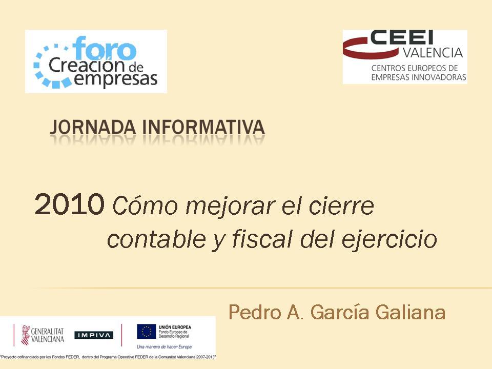 Cómo mejorar el cierre contable y fiscal del 2010