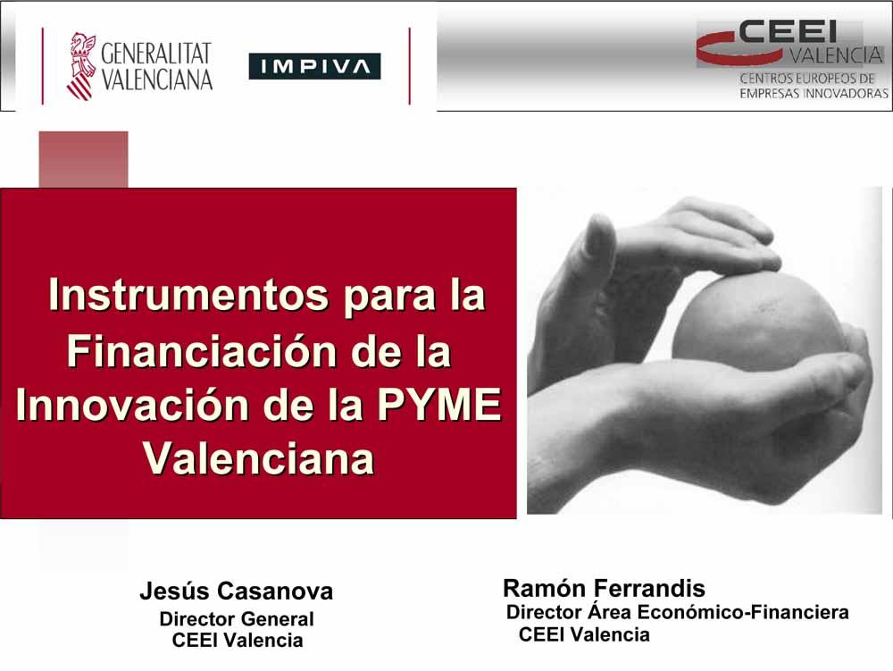 """Jornada """"Instrumentos para la financiación de la innovación de la pyme valenciana"""""""