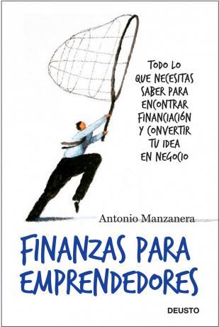 """""""Finanzas para Emprendedores"""", por Antonio Manzanera"""