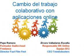 Jornada Abierta: �Cambio del trabajo colaborativo con aplicaciones online�