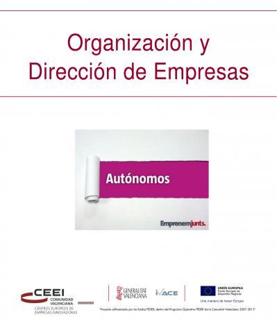 Manual para Autónomos: Organización y Dirección de Empresas