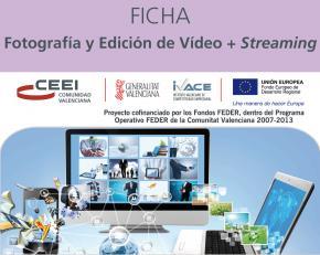 Fotografía y edición de vídeo+streaming