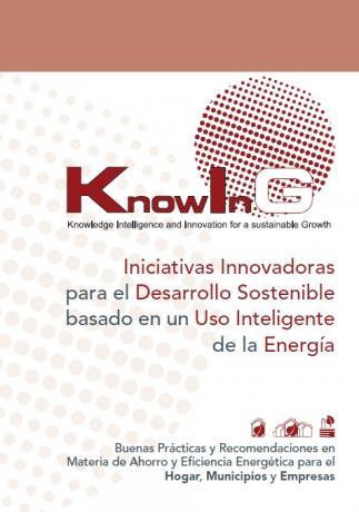 Iniciativas Innovadoras para el Desarrollo Sostenible basado en un Uso Inteligente de la Energía
