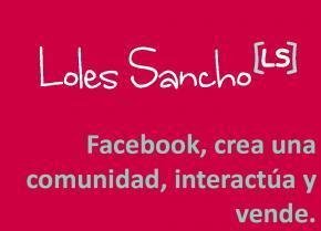 Facebook, crea una comunidad, interactúa y vende