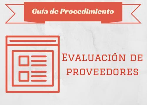 Guía Proc. Evaluación de proveedores #