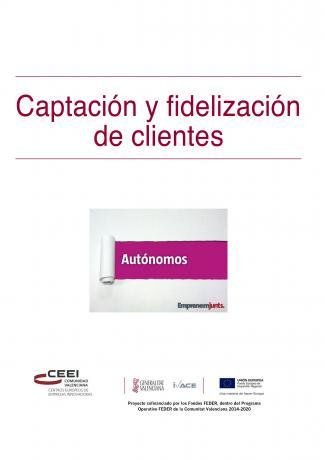 Manual para Autónomos: Captación y Fidelización de Clientes