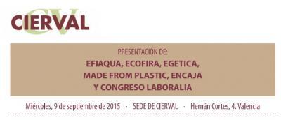 Presentación Efiaqua, Ecofir, Egética, Made From Plastic, Encaja y Laboralia
