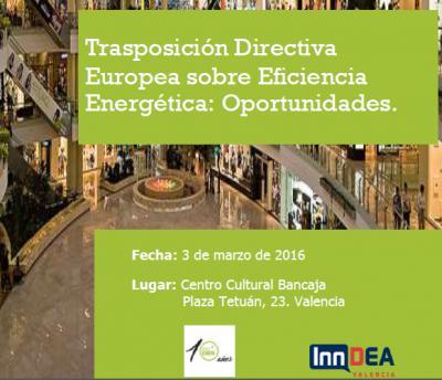 Trasposición Directiva Europea en Eficiencia Energética: Oportunidades