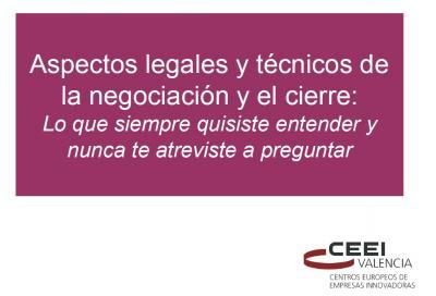 Aspectos legales y técnicos de la negociación y el cierre