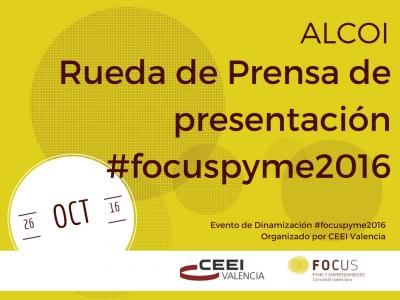 Rueda de Prensa de Presentaci�n de Focus Pyme y Emprendimiento en Alcoi