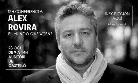 """Plenario: """"El Mundo que viene"""" con Alex Roviran en Castell�n #enredatecs2016"""