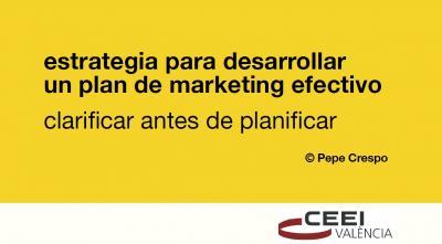 Estrategias para desarrollar un plan de marketing efectivo