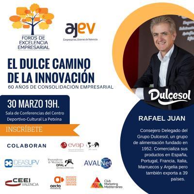 Foro de Excelencia Empresarial AJEV con Rafael Juan (Grupo Dulcesol)