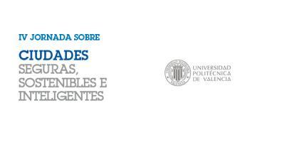 IV Jornada Ciudades Seguras, Sostenibles e Inteligentes