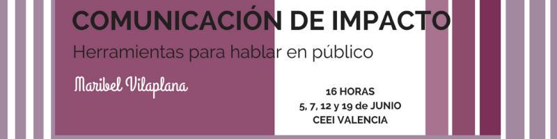 Curso Comunicación con Impacto con Maribel Vilaplana
