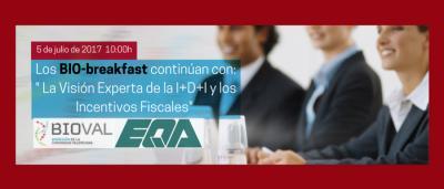 """BIO-breakfast: """"La Visión Experta de la I+D+I y los Incentivos Fiscales"""""""