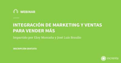 Integración de marketing y ventas para vender más