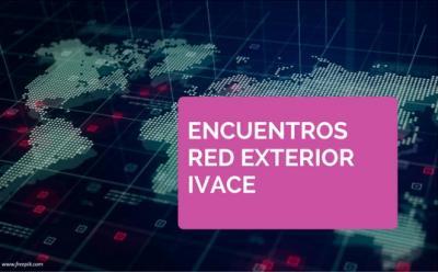 Encuentros IVACE Internacional