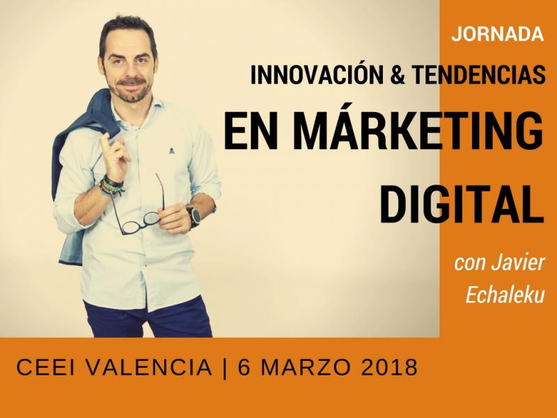 Jornada Innovación y tendencias en marketing digital