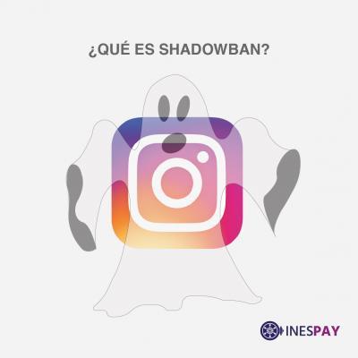 ¿Qué es Shadowban en Instagram?