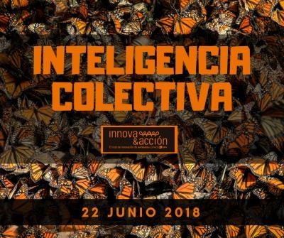 Innova&acción: Inteligencia colectiva