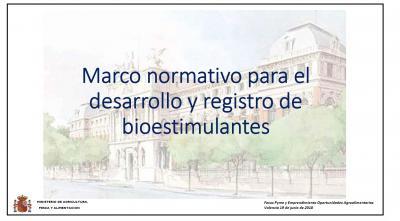 Ponencia: Marco normativo para el desarrollo y registro de bioestimulantes