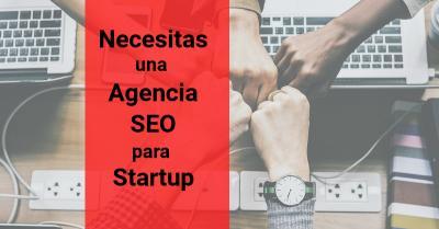 Agencia SEO para Startup