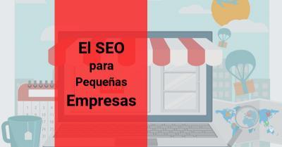 SEO para pequeñas Empresas