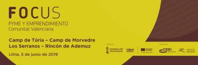 Banner Focus Pyme y Emprendimiento Camp de Túria, Camp de Morvedre, Los Serranos y Rincón de Ademuz