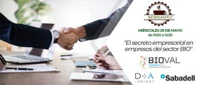 """BIOBREAKFAST """"El secreto Empresarial en empresas del Sector BIO"""""""