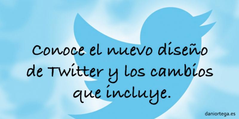 Nuevo diseño de Twitter y los cambios que incluye
