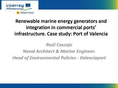 Oportunidades de integración de Energias Renovables Marinas en infraestructuras portuarias.