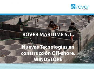 Nuevas Tecnologías en construcción Off-shore. WINDSTORE