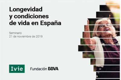 Seminario Longevidad y condiciones de vida en España