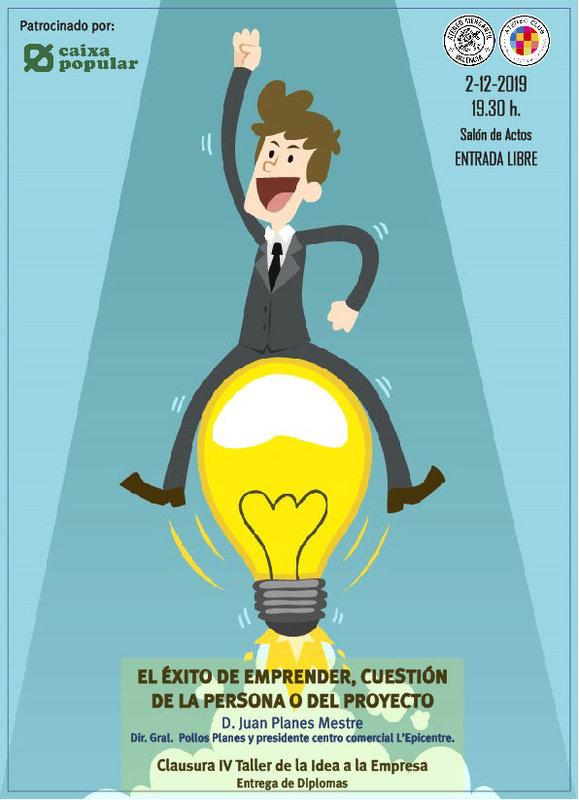 Clausura del Taller de la Idea a la Empresa IV y conferencia de Juan Planes