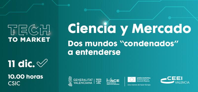 """Jornada Ciencia y Mercado. Dos mundos """"condenados"""" a entenderse. 11 diciembre en Valencia"""