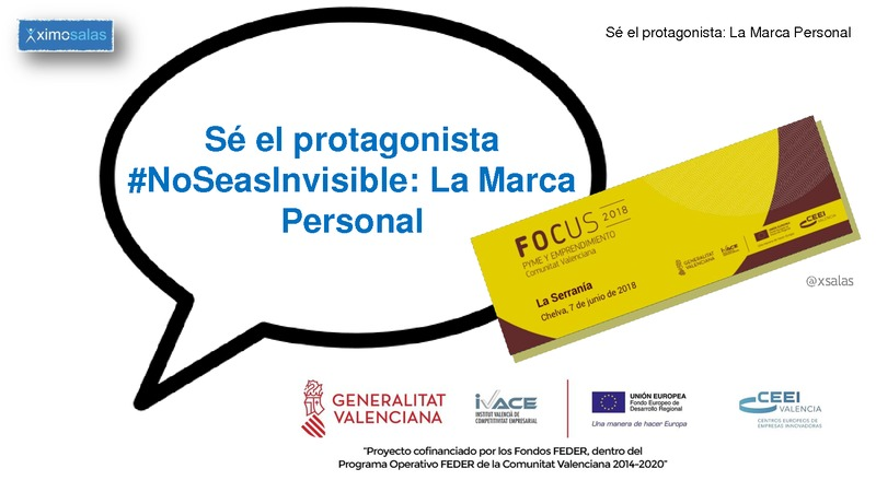 Sé el protagonista #NoSeasInvisible: La Marca Personal