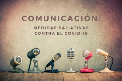 Comunicación, medidas paliativas para hacer frente al Covid-19 en las empresas