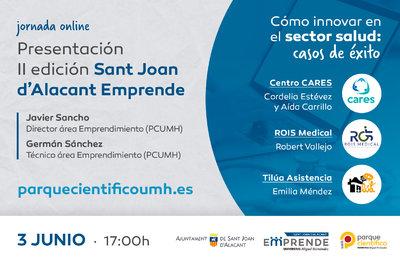 En el evento se dará a conocer la experiencia emprendedora de las start-ups de ámbito sanitario CARES, ROIS Medical y Tilúa Asistencia