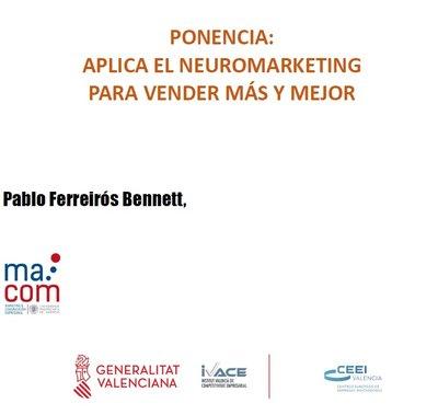 Ponencia: Aplica el Neuromarketing para vender más y mejor