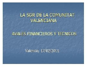 Avales Técnicos y Financieros de la SGR