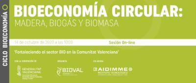 Ciclo Bioeconomía Circular: Madera, Biogás y Biomasa
