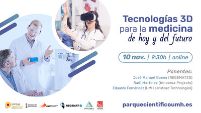 Tecnologías 3D para la medicina de hoy y del futuro